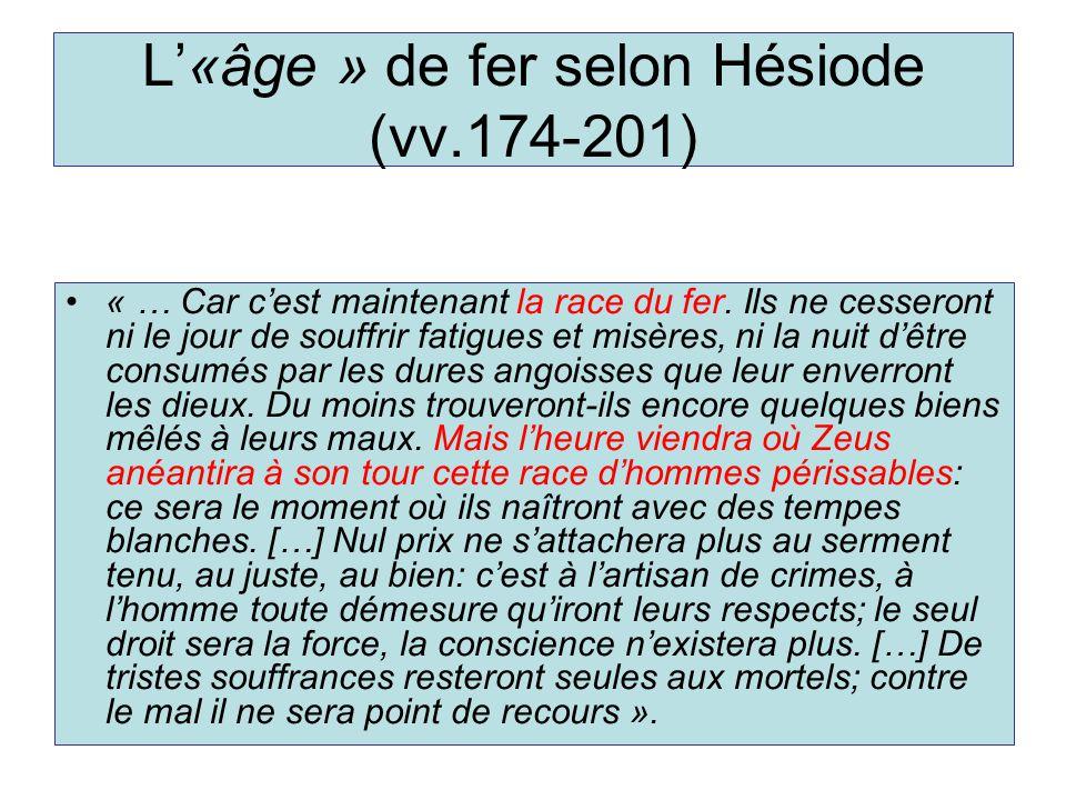 L'«âge » de fer selon Hésiode (vv.174-201)