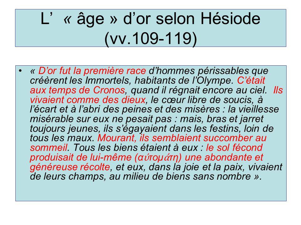 L' « âge » d'or selon Hésiode (vv.109-119)