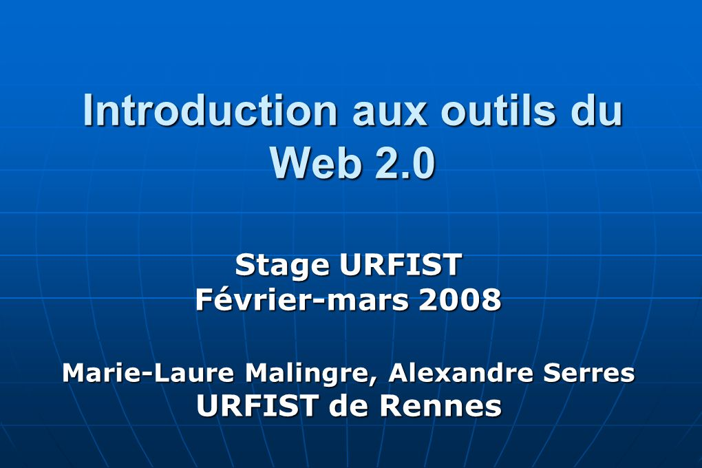 Introduction aux outils du Web 2.0