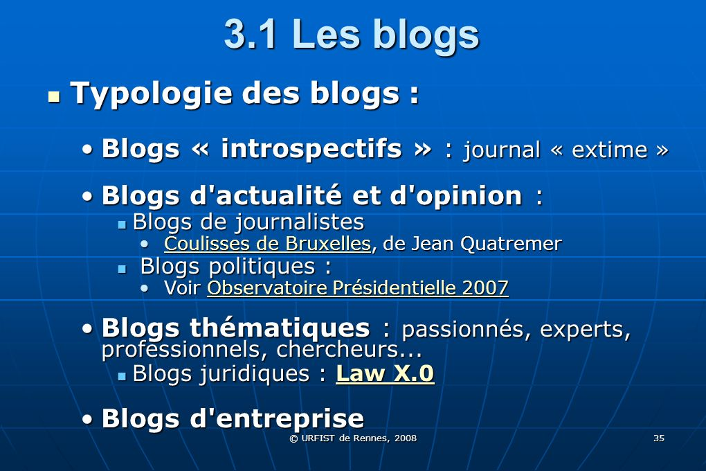 3.1 Les blogs Typologie des blogs :