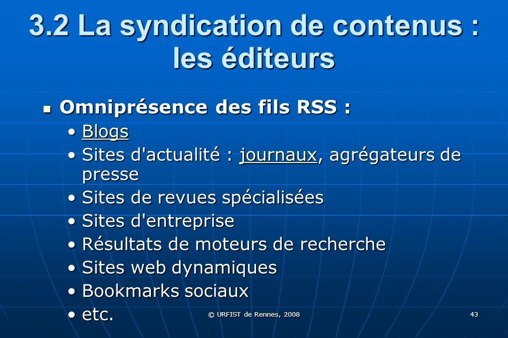 3.2 La syndication de contenus : les éditeurs