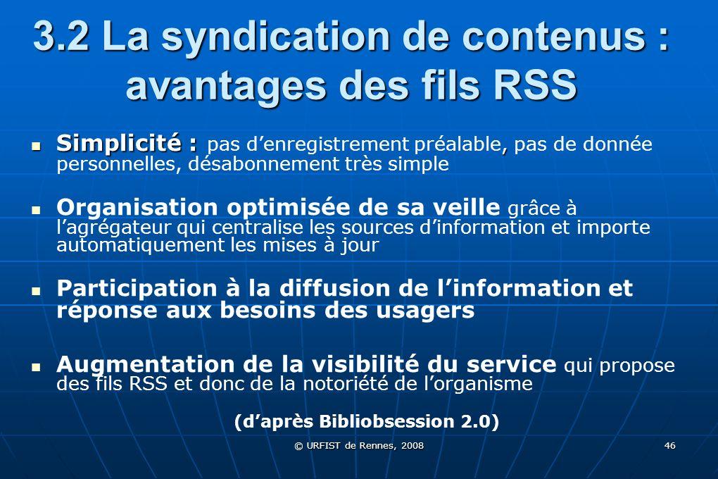 3.2 La syndication de contenus : avantages des fils RSS