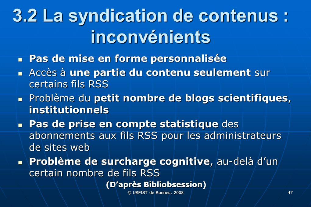 3.2 La syndication de contenus : inconvénients