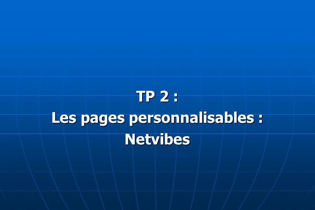 TP 2 : Les pages personnalisables : Netvibes