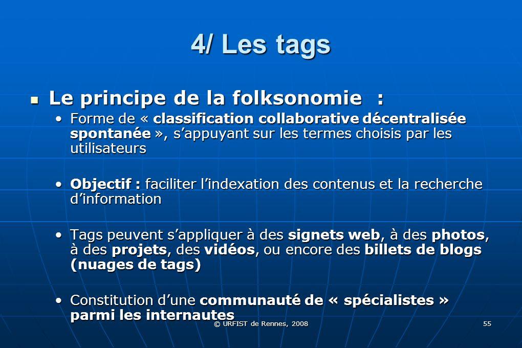 4/ Les tags Le principe de la folksonomie :
