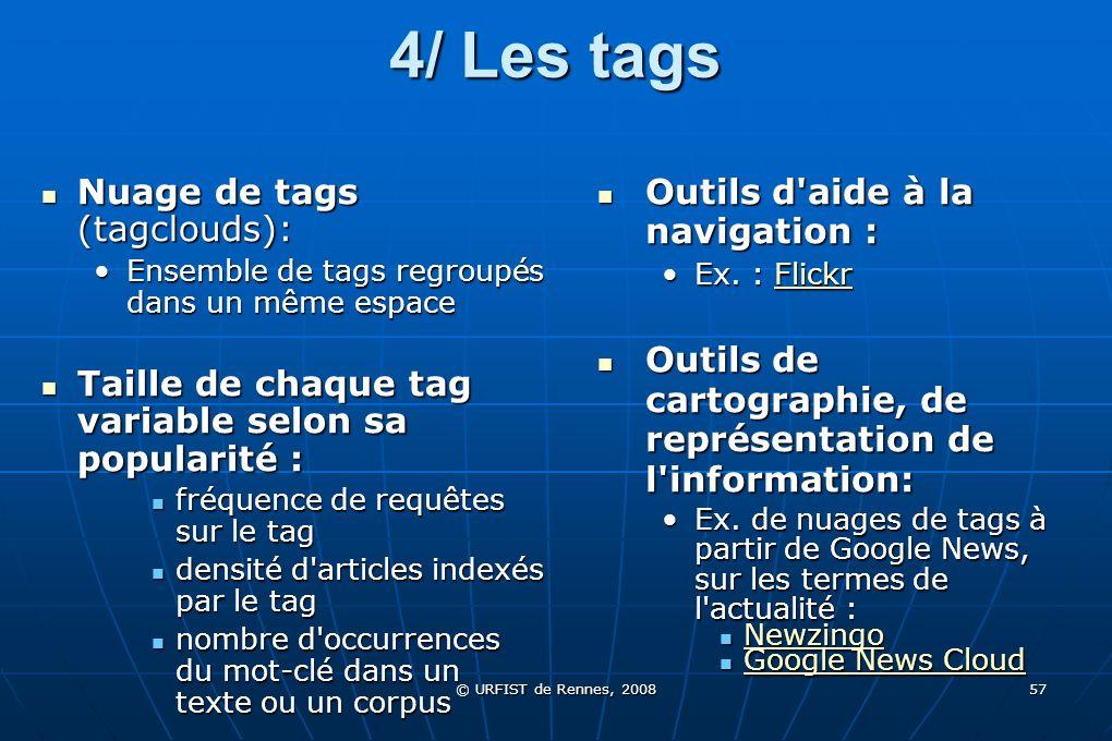 4/ Les tags Nuage de tags (tagclouds): Outils d aide à la navigation :