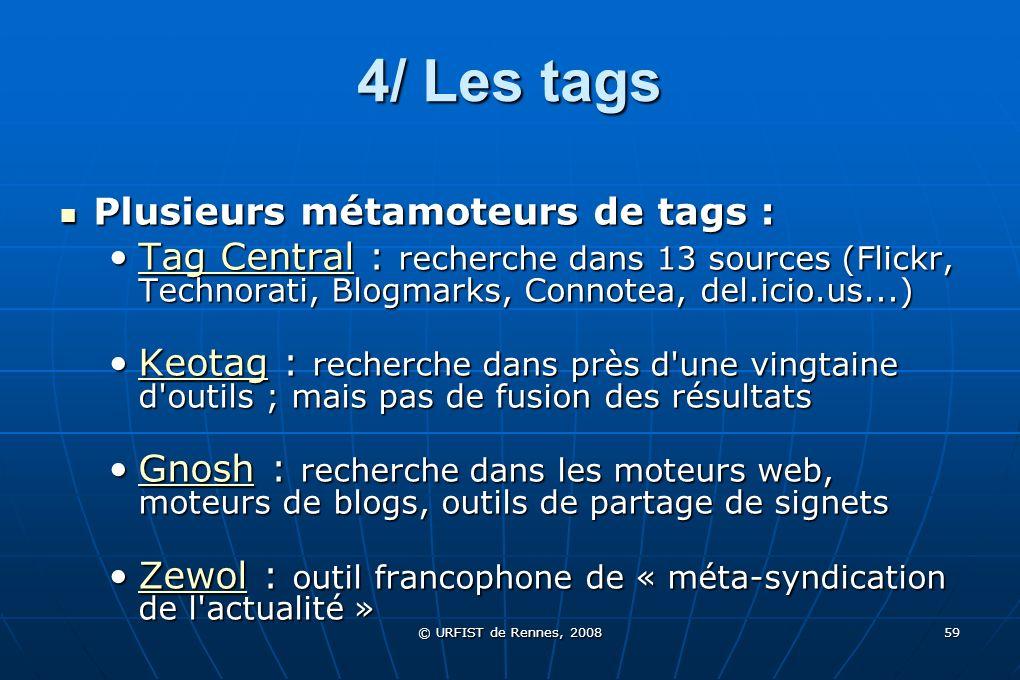 4/ Les tags Plusieurs métamoteurs de tags :