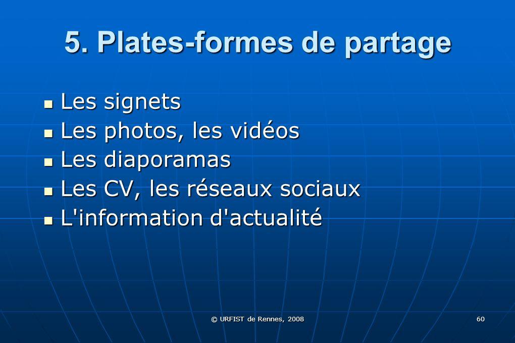 5. Plates-formes de partage