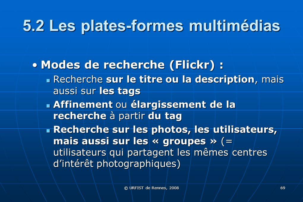 5.2 Les plates-formes multimédias