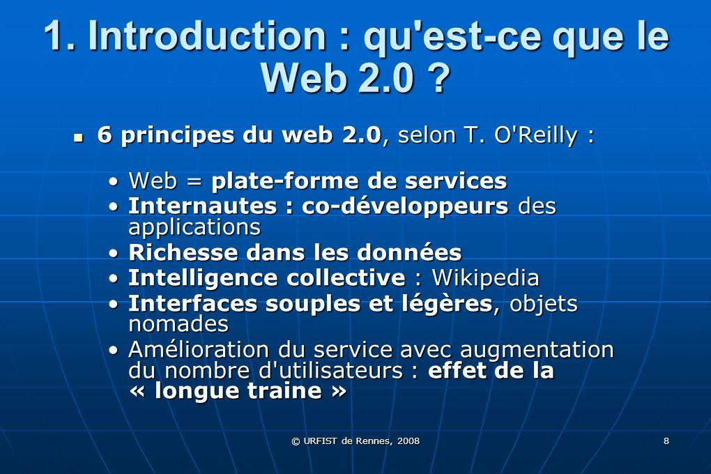 1. Introduction : qu est-ce que le Web 2.0