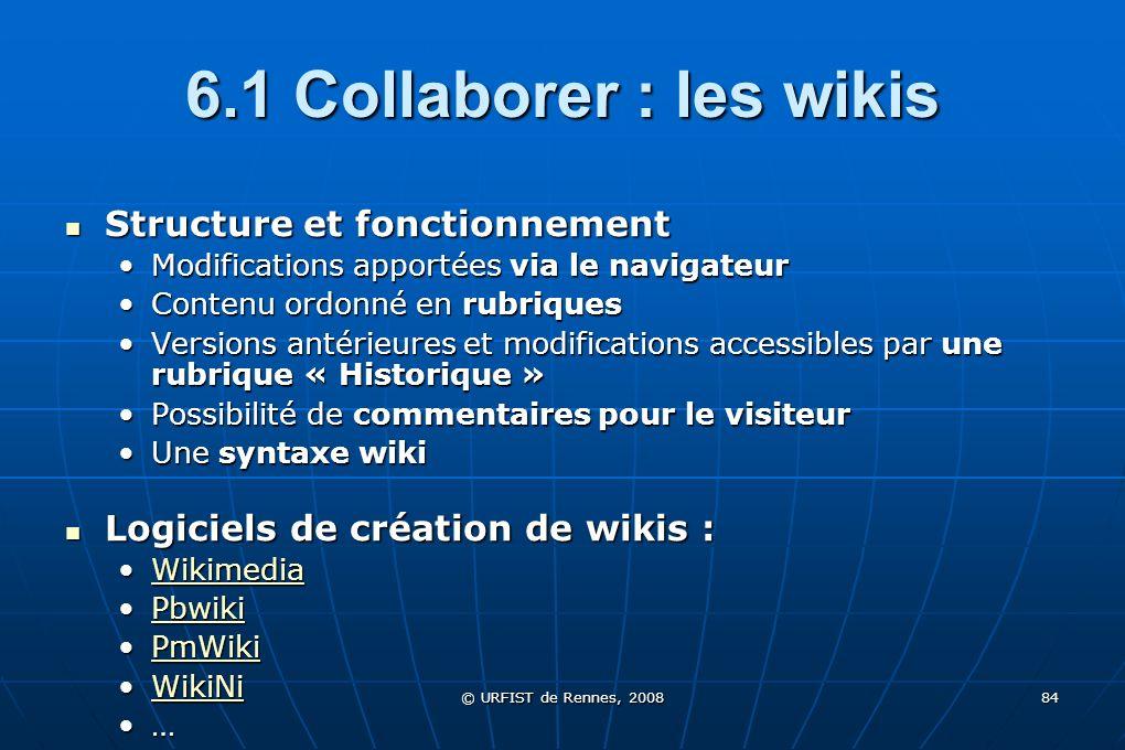 6.1 Collaborer : les wikis Structure et fonctionnement