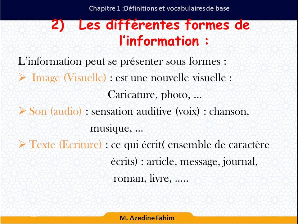 Les différentes formes de l'information :