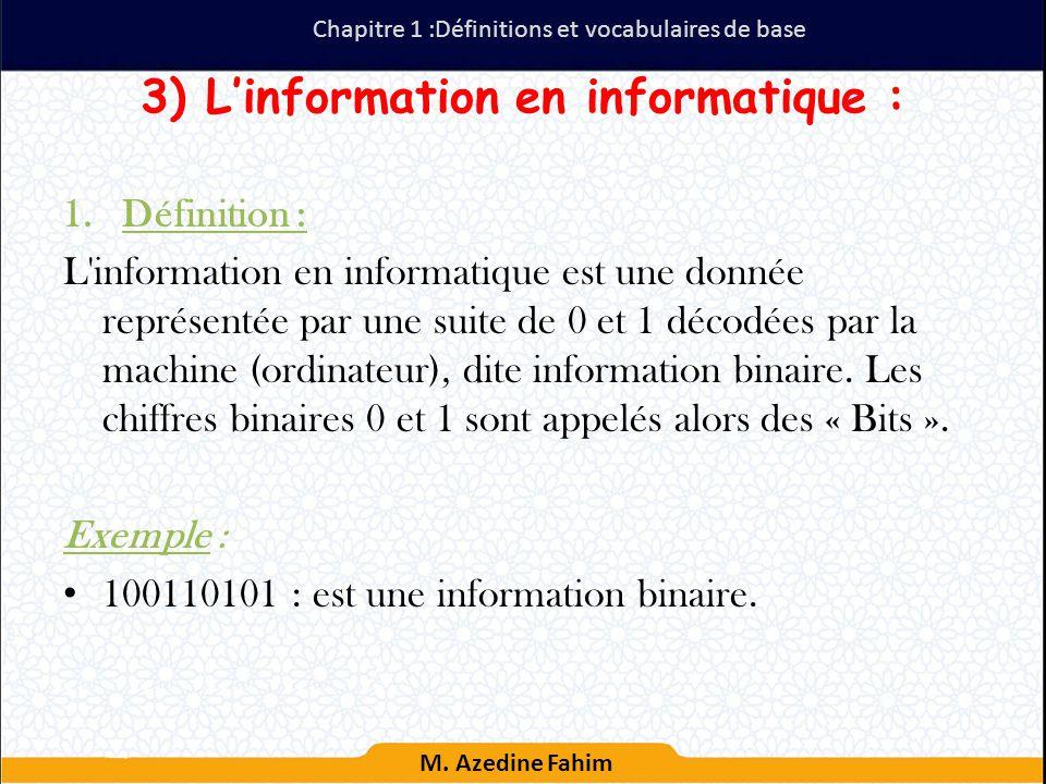 L'information en informatique :