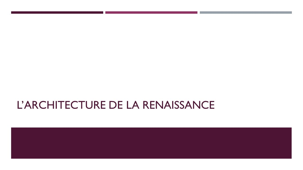 L architecture des ch teaux ppt video online t l charger for Architecture de la renaissance