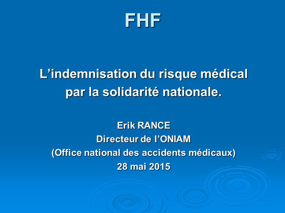 Fhf l indemnisation du risque m dical par la solidarit - Office national d indemnisation des accidents medicaux ...