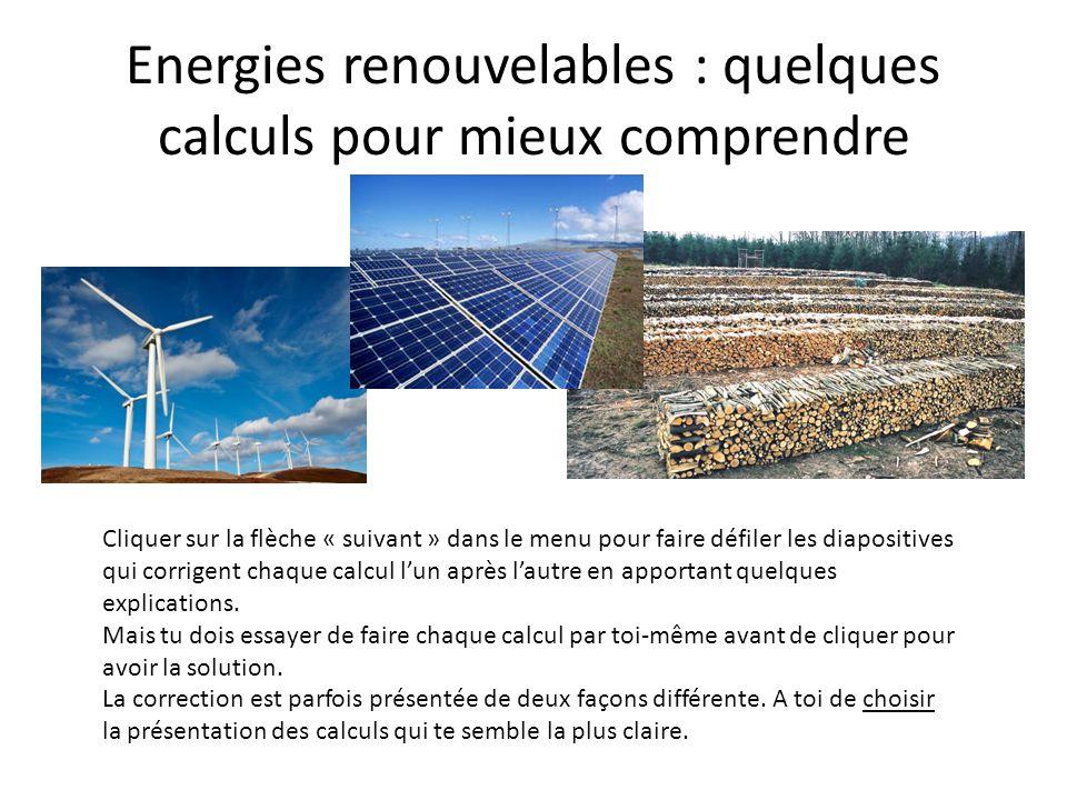 Energies renouvelables quelques calculs pour mieux for Quelle energie renouvelable choisir