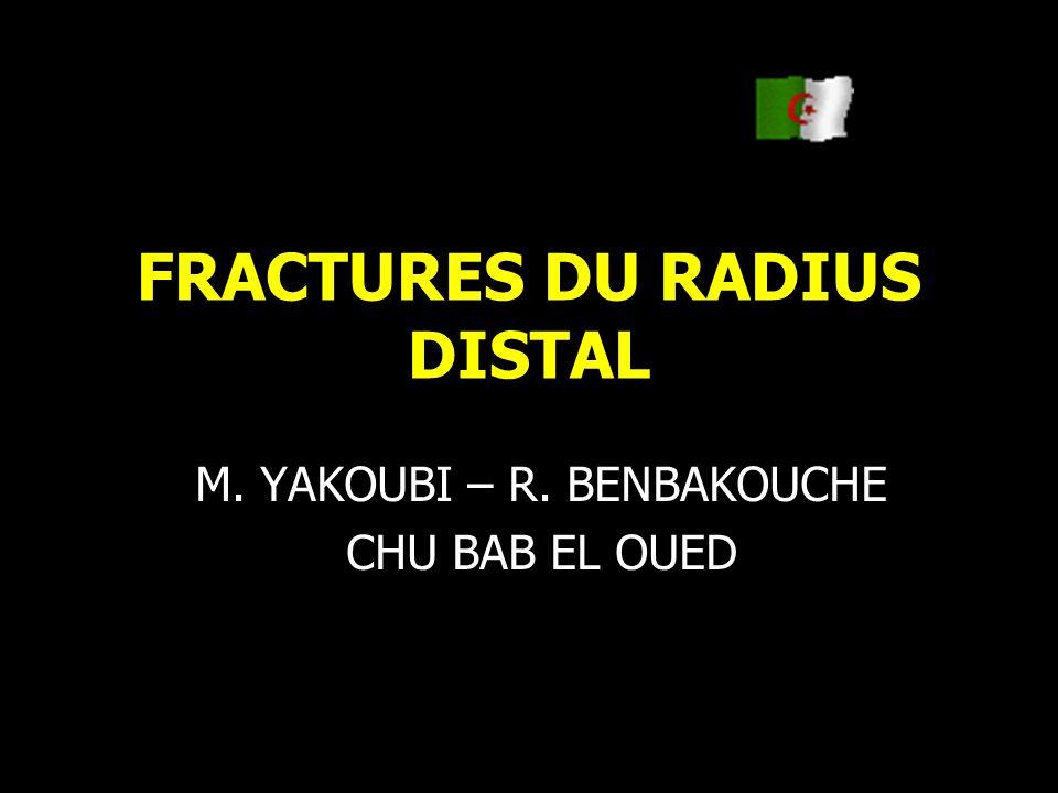 FRACTURES DU RADIUS DISTAL