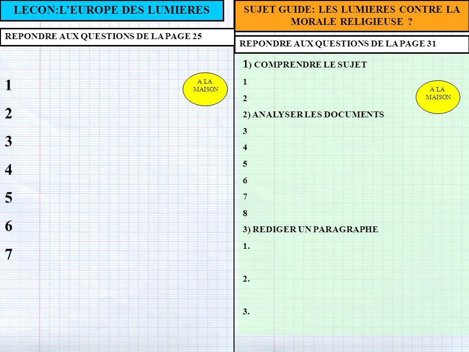 1 2 3 4 5 6 7 LECON:L'EUROPE DES LUMIERES 1) COMPRENDRE LE SUJET