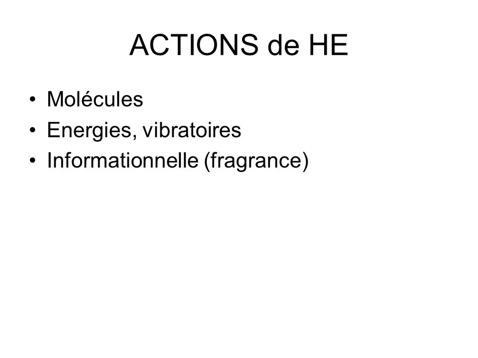 ACTIONS de HE Molécules Energies, vibratoires