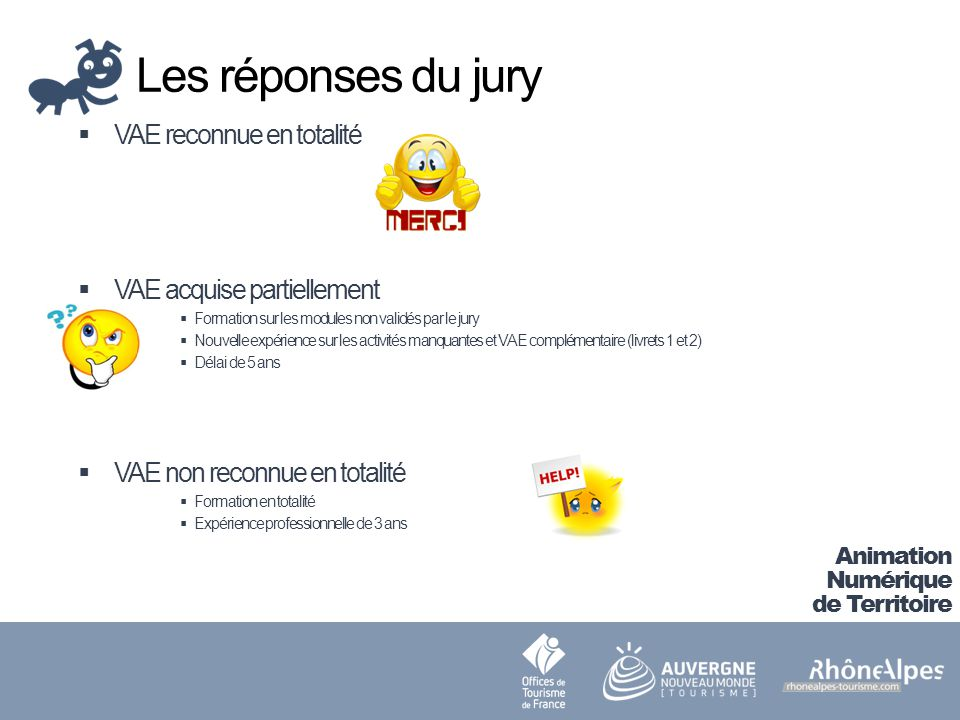 Les réponses du jury VAE reconnue en totalité