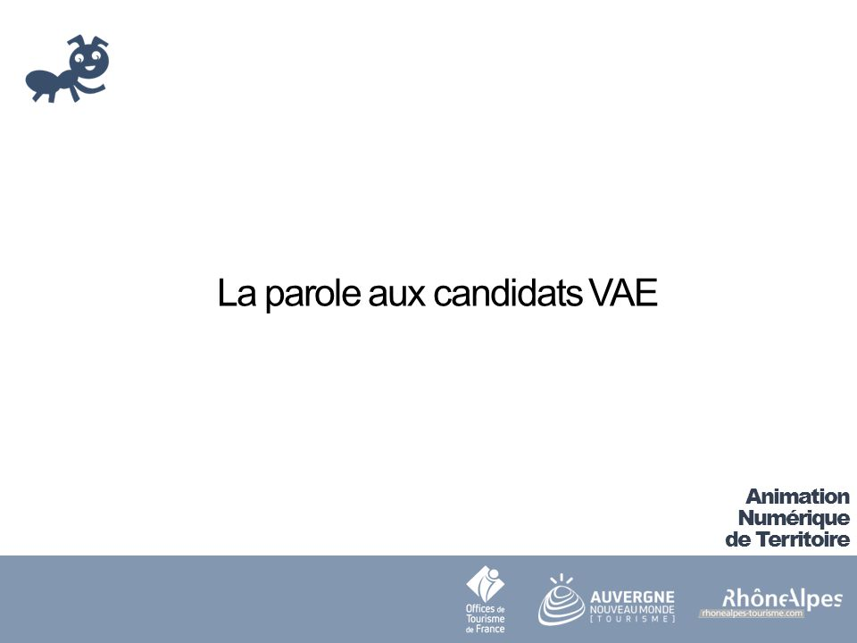 La parole aux candidats VAE