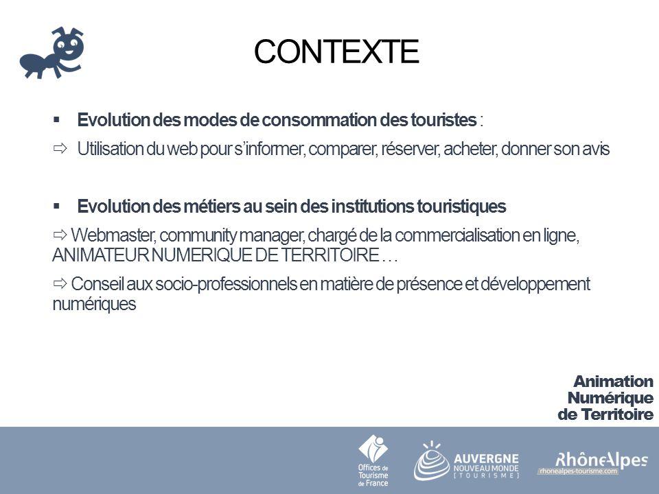 CONTEXTE Evolution des modes de consommation des touristes :