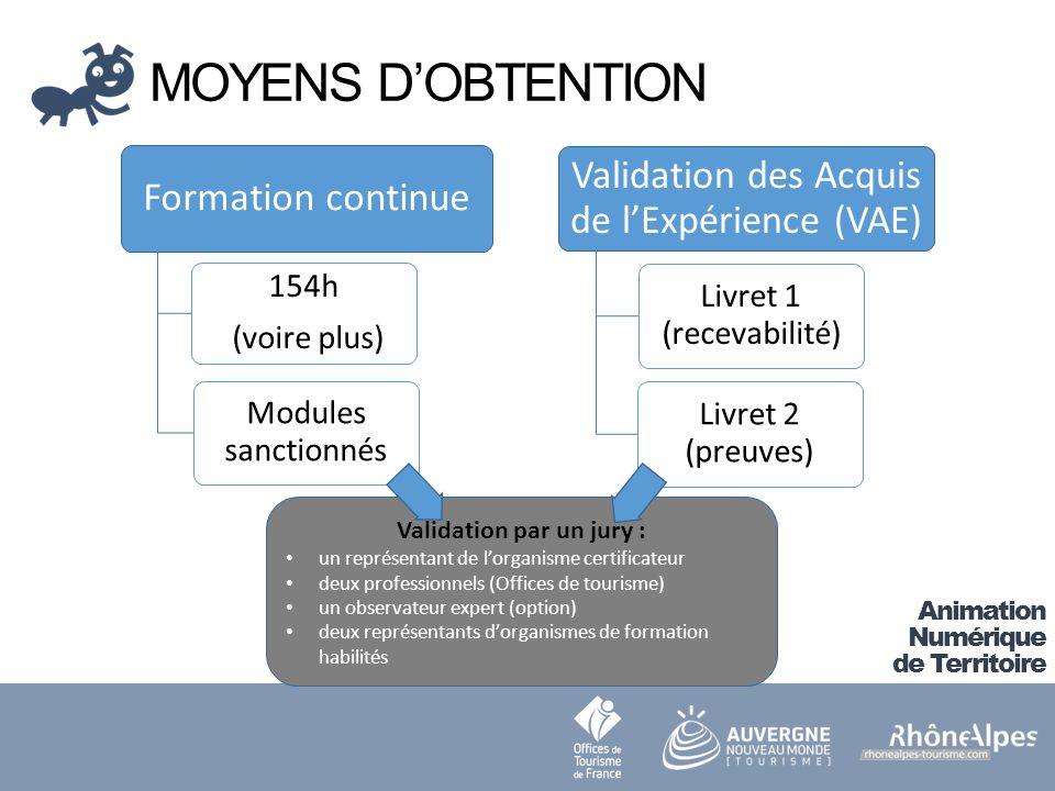 MOYENS D'OBTENTION Validation par un jury :