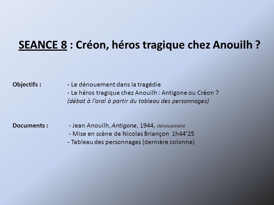 SEANCE 8 : Créon, héros tragique chez Anouilh
