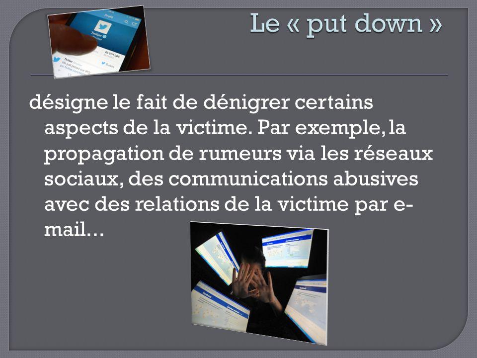 Le « put down »