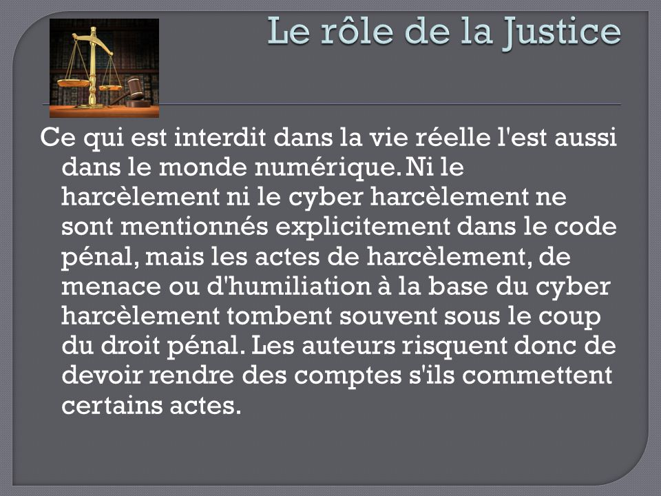 Le rôle de la Justice