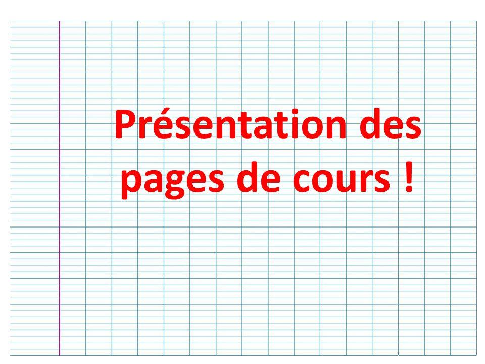Présentation des pages de cours !