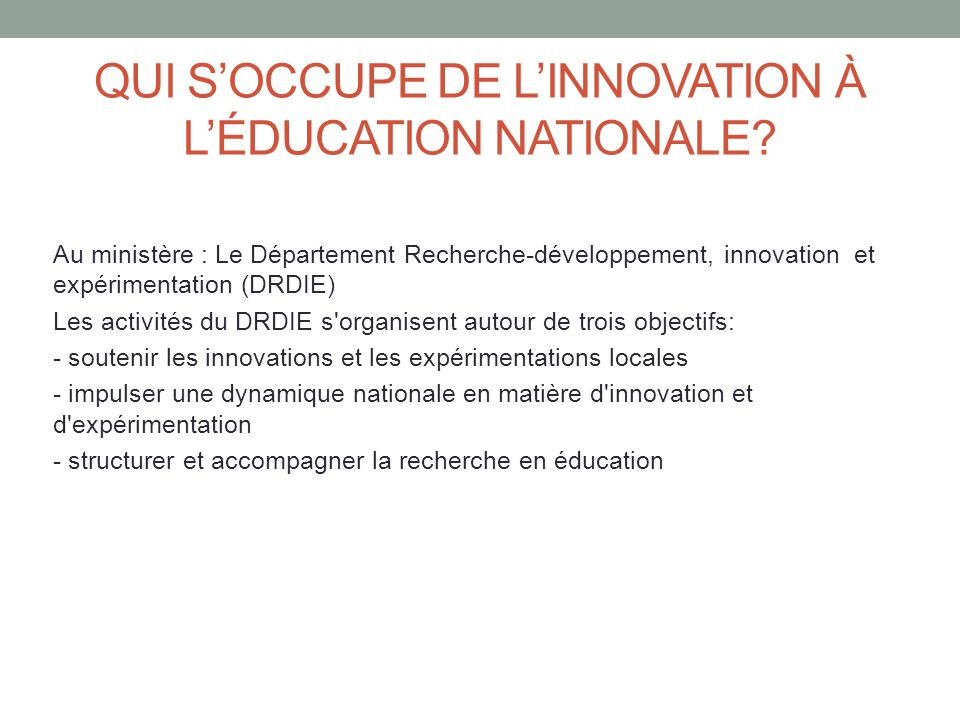 Qui s'occupe de l'innovation à l'éducation nationale