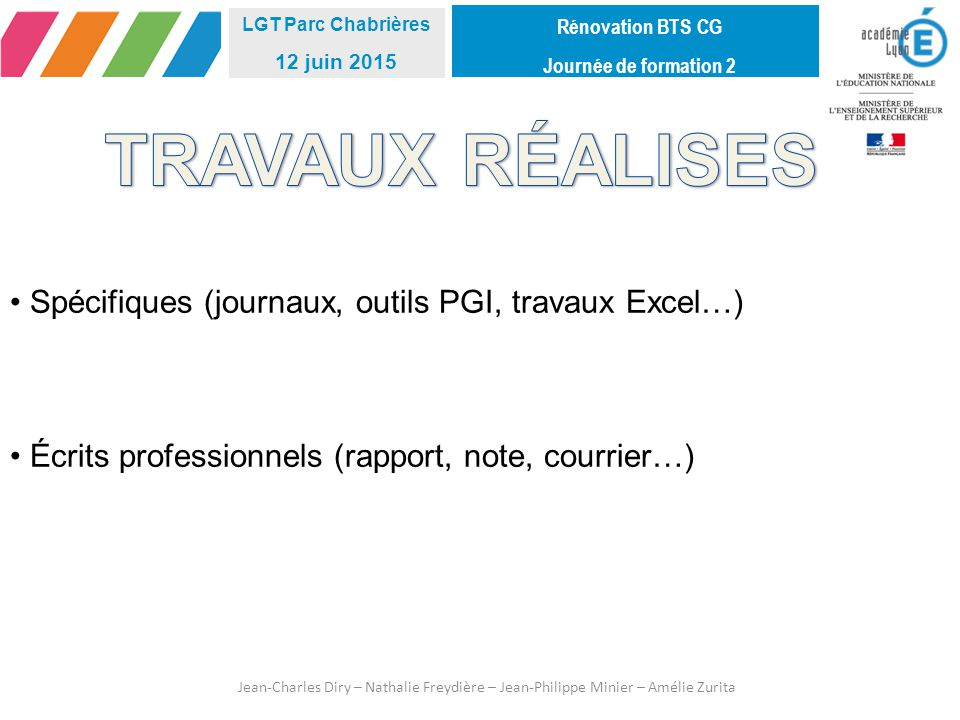 TRAVAUX RÉALISES Spécifiques (journaux, outils PGI, travaux Excel…)