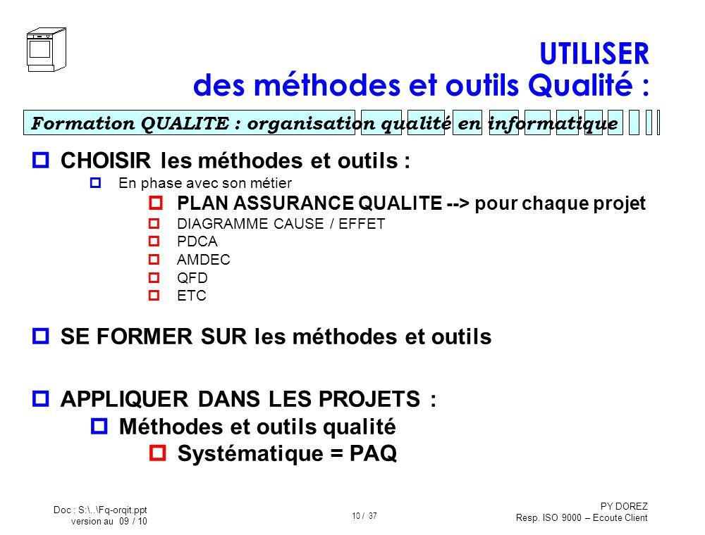 UTILISER des méthodes et outils Qualité :