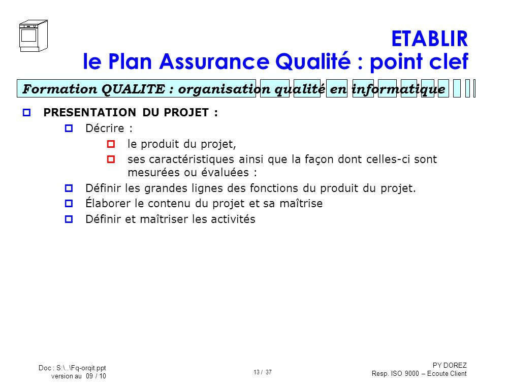 ETABLIR le Plan Assurance Qualité : point clef