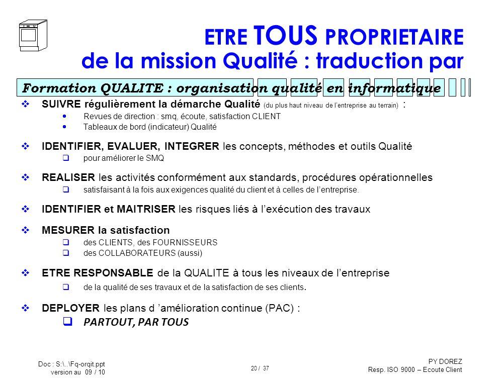 ETRE TOUS PROPRIETAIRE de la mission Qualité : traduction par