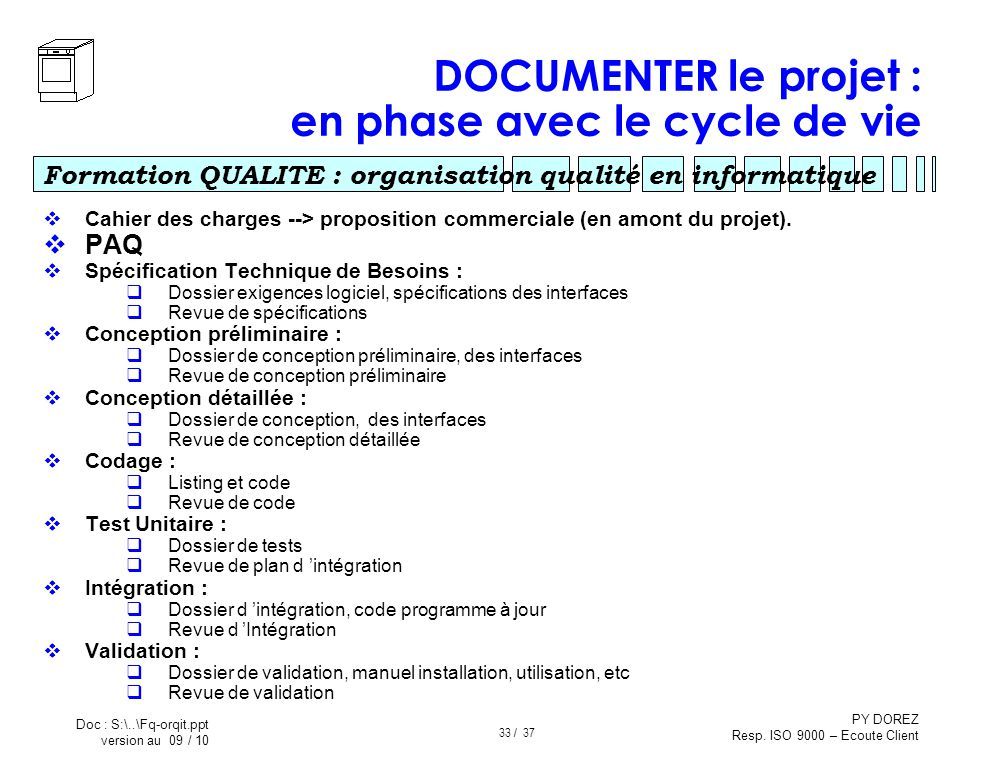 DOCUMENTER le projet : en phase avec le cycle de vie