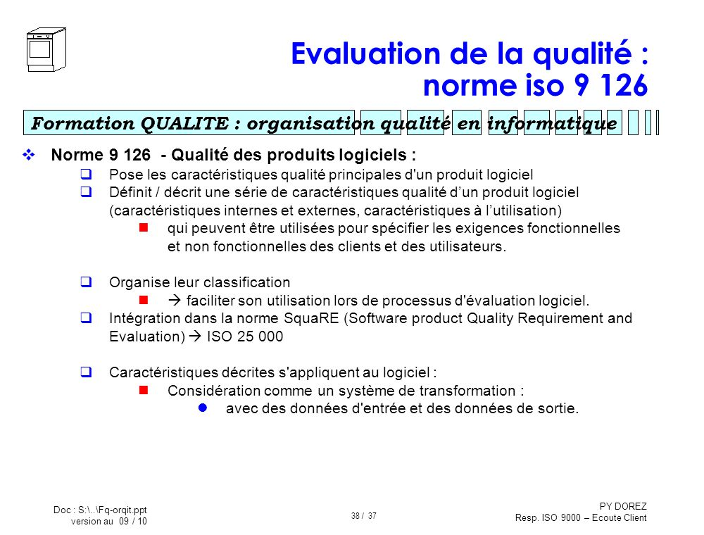 Evaluation de la qualité : norme iso 9 126