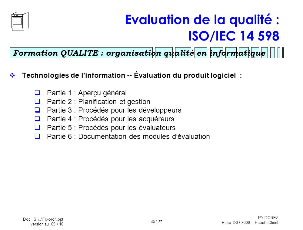 Evaluation de la qualité : ISO/IEC 14 598
