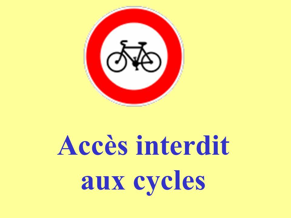Accès interdit aux cycles