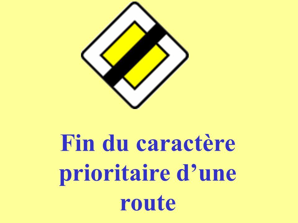 Fin du caractère prioritaire d'une route