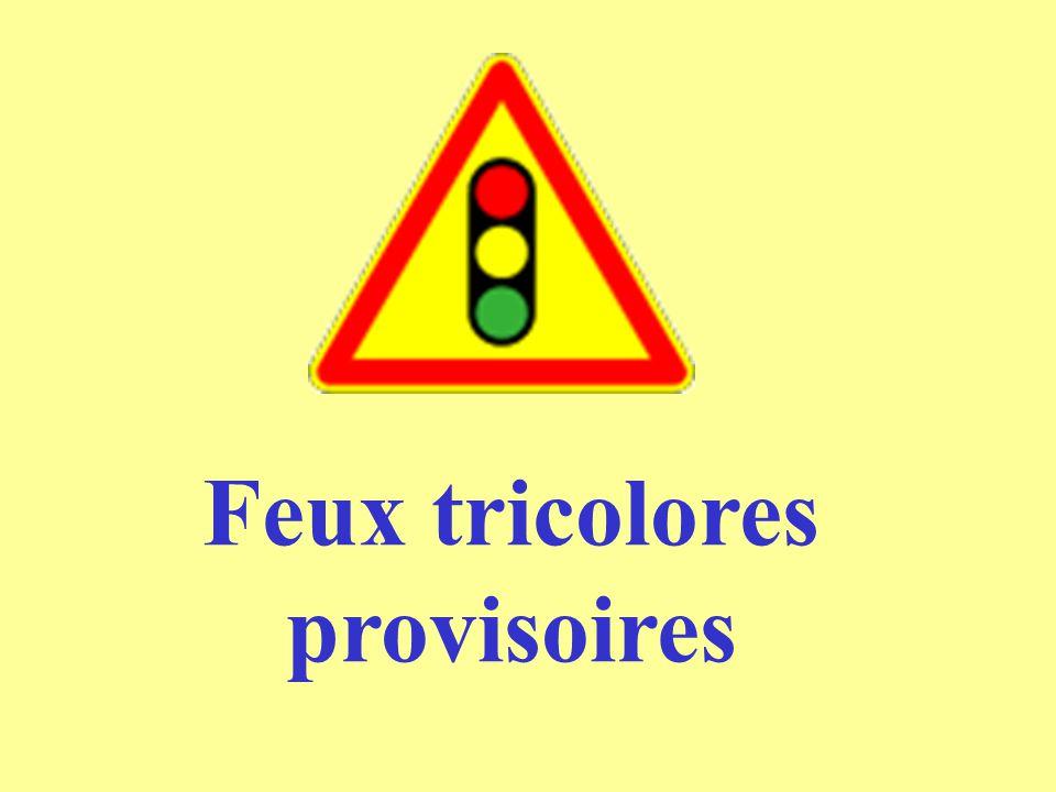 Feux tricolores provisoires