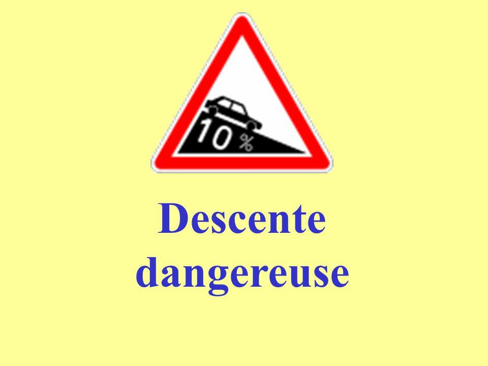 Descente dangereuse