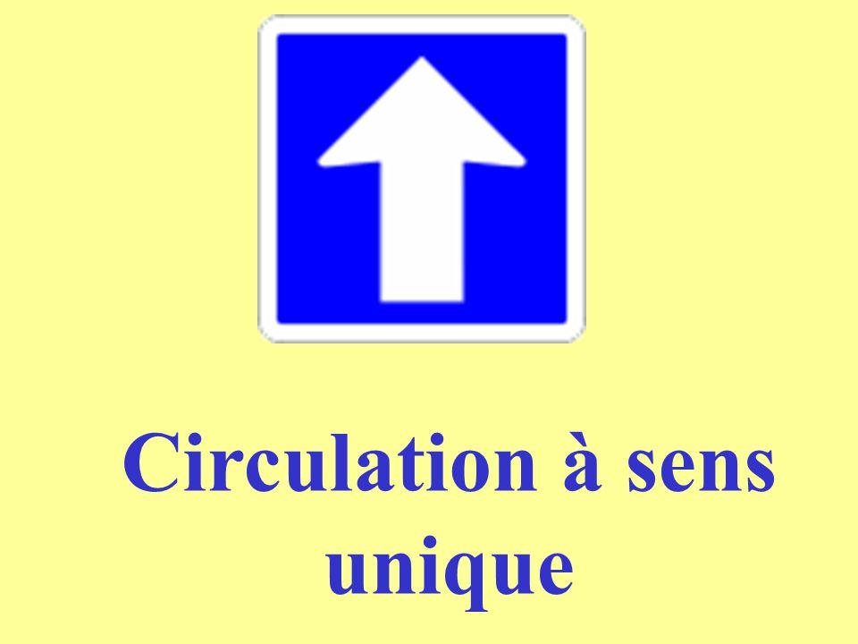 Circulation à sens unique