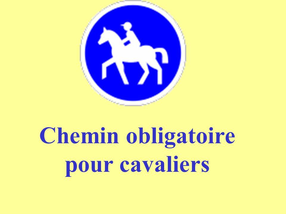 Chemin obligatoire pour cavaliers