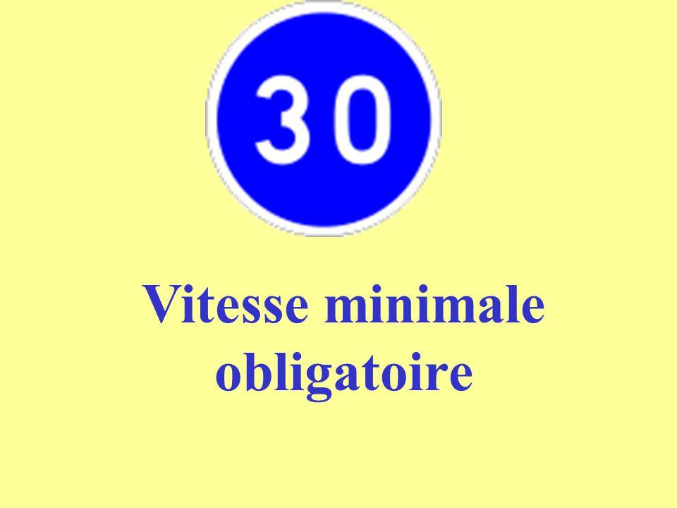 Vitesse minimale obligatoire