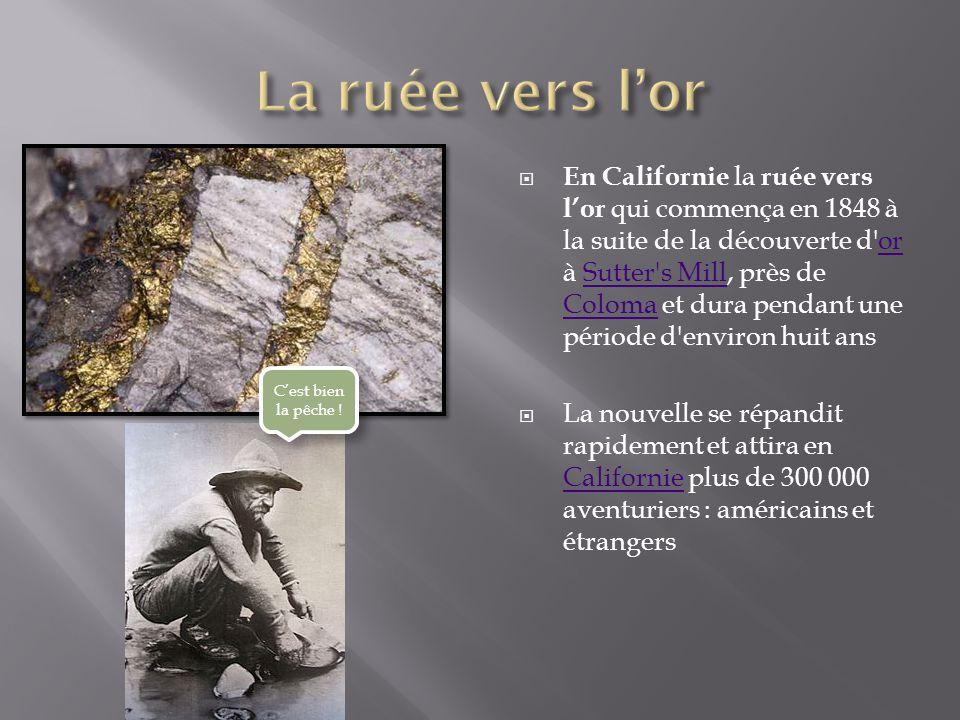 La rue vers lor de Californie Histoire de lor 4 - L