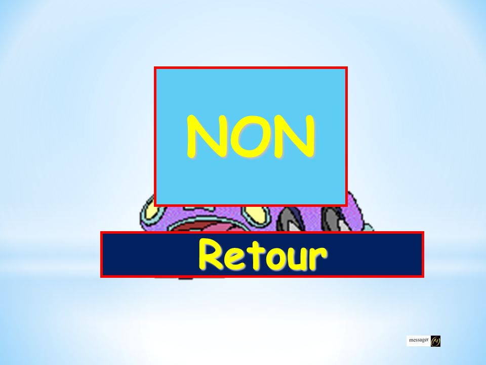NON Retour