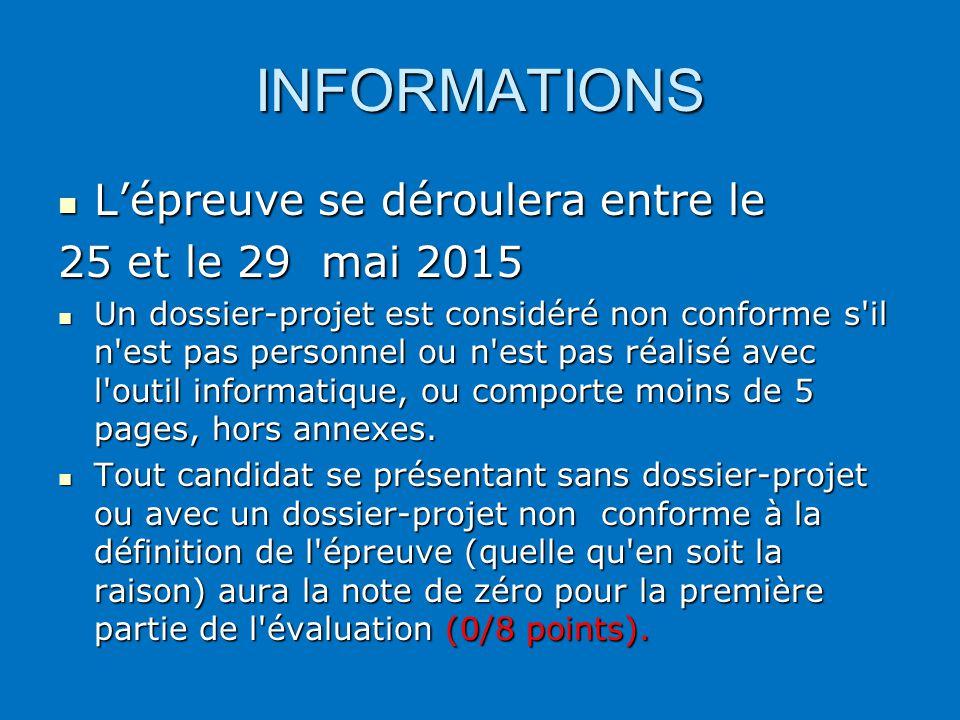 INFORMATIONS L'épreuve se déroulera entre le 25 et le 29 mai 2015