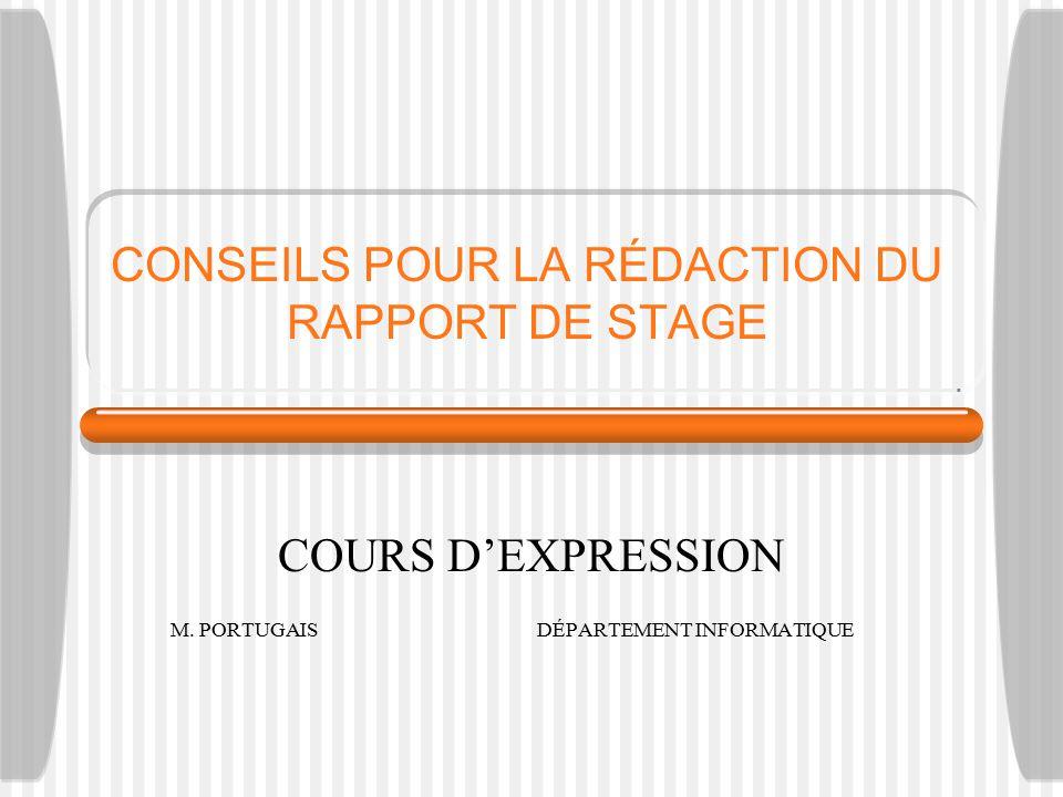 CONSEILS POUR LA RÉDACTION DU RAPPORT DE STAGE